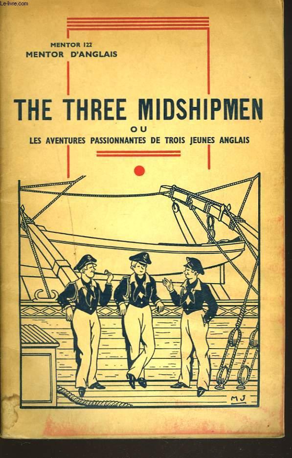 MENTOR D'ANGLAIS N°122 : THE THREE MIDSHIPMEN ou LES AVENTURES PASSIONNANTES DE TROIS JEUNES ANGLAIS.