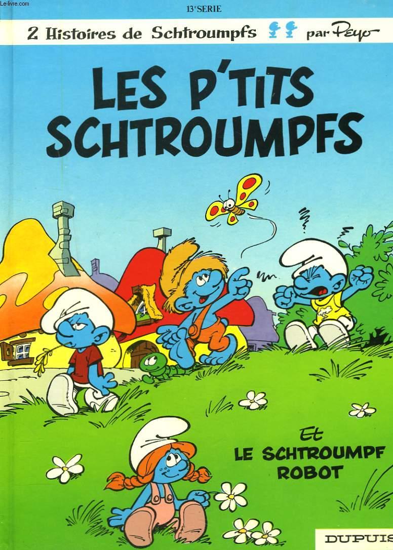 LES P'TITS SCHTROUPFS ET LE SCHTROUMPF ROBOT