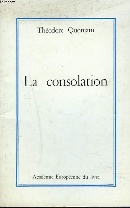 LA CONSOLATION + ENVOI DE L'AUTEUR A PIERRE BECAMPS.