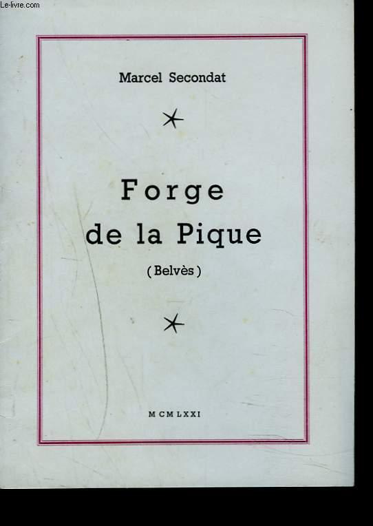 FORGE DE LA PIQUE (BELVES)