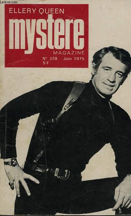 MYSTERE MAGAZINE N°328, JUIN 1975. VALERIE SAINT-CLAIR: AU CLAIR DE LA LUNE/ EMMANUEL MARC: SAUVE IN EXTREMIS / EDWARD D. HOCH: LA SORCIERE DU JARDIN D'ENFANTS / ...