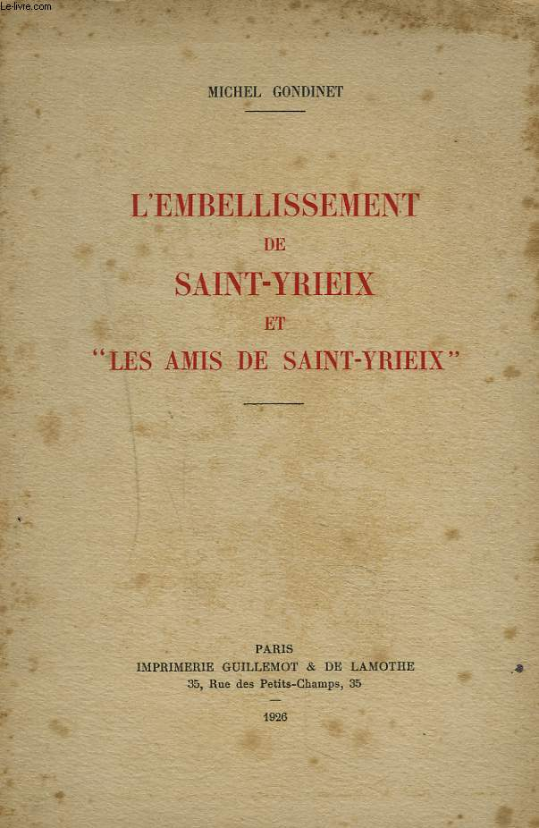 L'EMBELLISSEMENT DE SAINT-YRIEIX ET