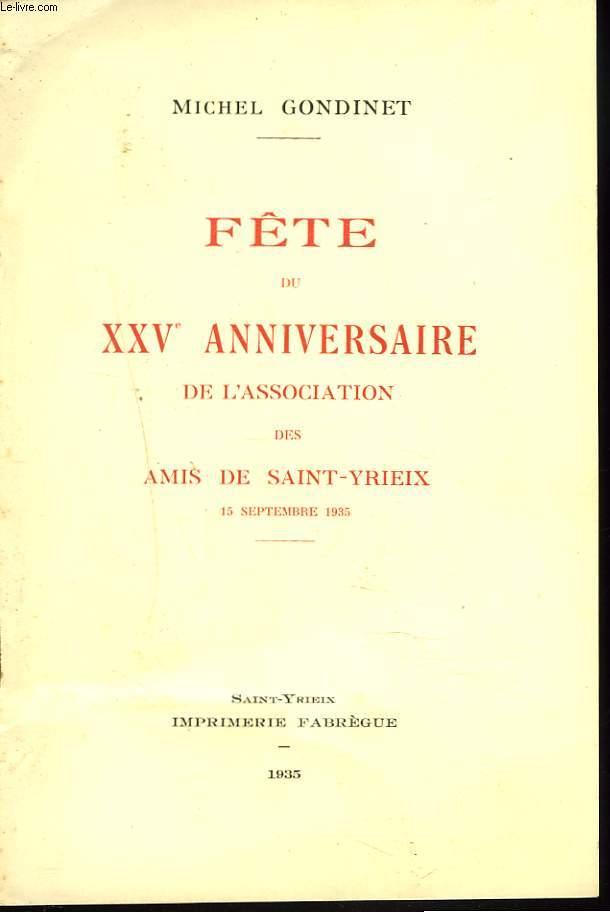 FÊTE DU XXVe ANNIVERSAIRE DE L'ASSOCIATION DES AMIS DE DAINT-YRIEIX, 15 SEPTEMBRE 1935.