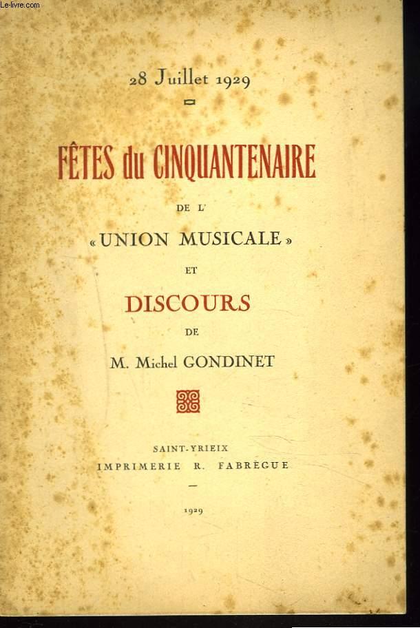 28 JUILLET 1929. FÊTES DU CINQUANTENAIRE DE L'UNION MUSICALE ET DISCOURS DE M. MICHEL GONDINET. +ENVOI DE L'AUTEUR.