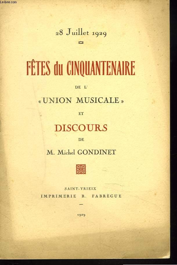 28 JUILLET 1929. FÊTES DU CINQUANTENAIRE DE L'UNION MUSICALE ET DISCOURS DE M. MICHEL GONDINET.