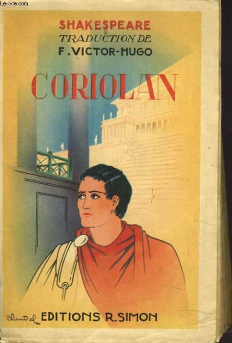 CORIOLAN. LES DEUX GENTILHOMMES DE VERONE.