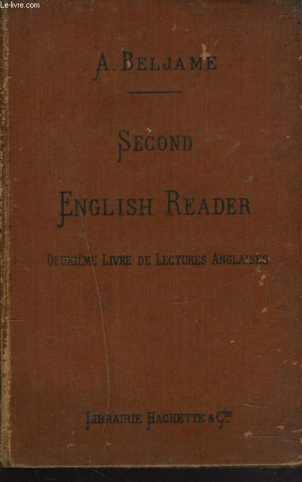 SECOND ENGLISH READER. 2e LIVRE DE LECTURES ANGLAISES.