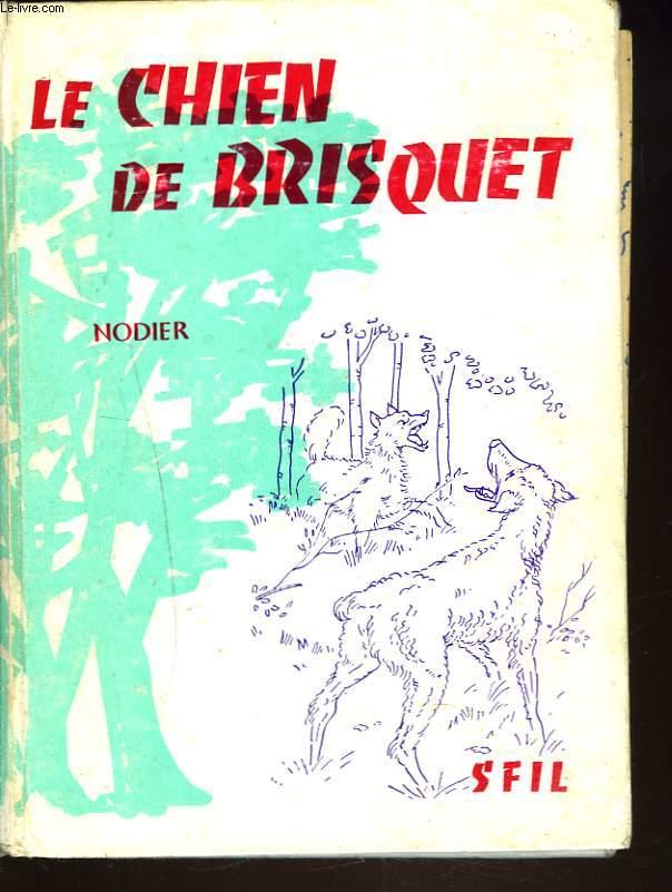 LE CHEIN DE BRISQUET