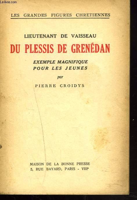 LIEUTENANT DE VAISSEAU DU PLESSIS DE GRENEDAN
