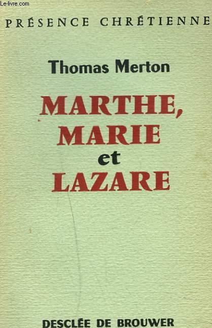MARTHE, MARIE ET LAZARE.