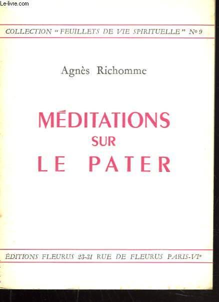 MEDITATIONS SUR LE PATER