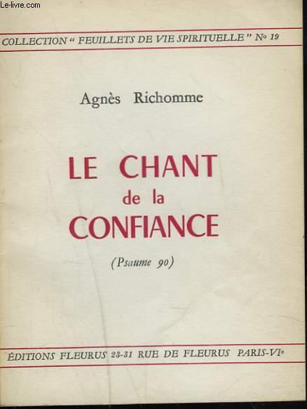 LE CHANT DE LA CONFIANCE (PSAUME 90).