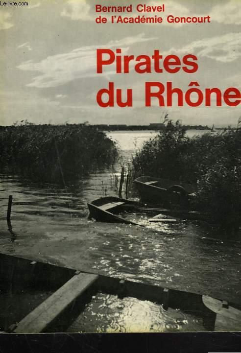 PIRATES DU RHÔNE (VORGINE)