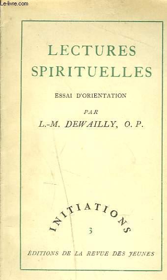 LES CTURES SPIRITUELLES. ESSAI D'ORIENTATION.