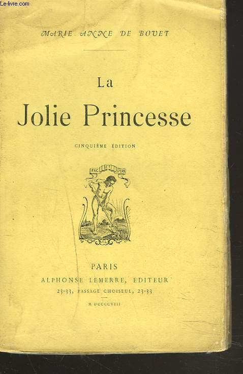 LA JOLIE PRINCESSE