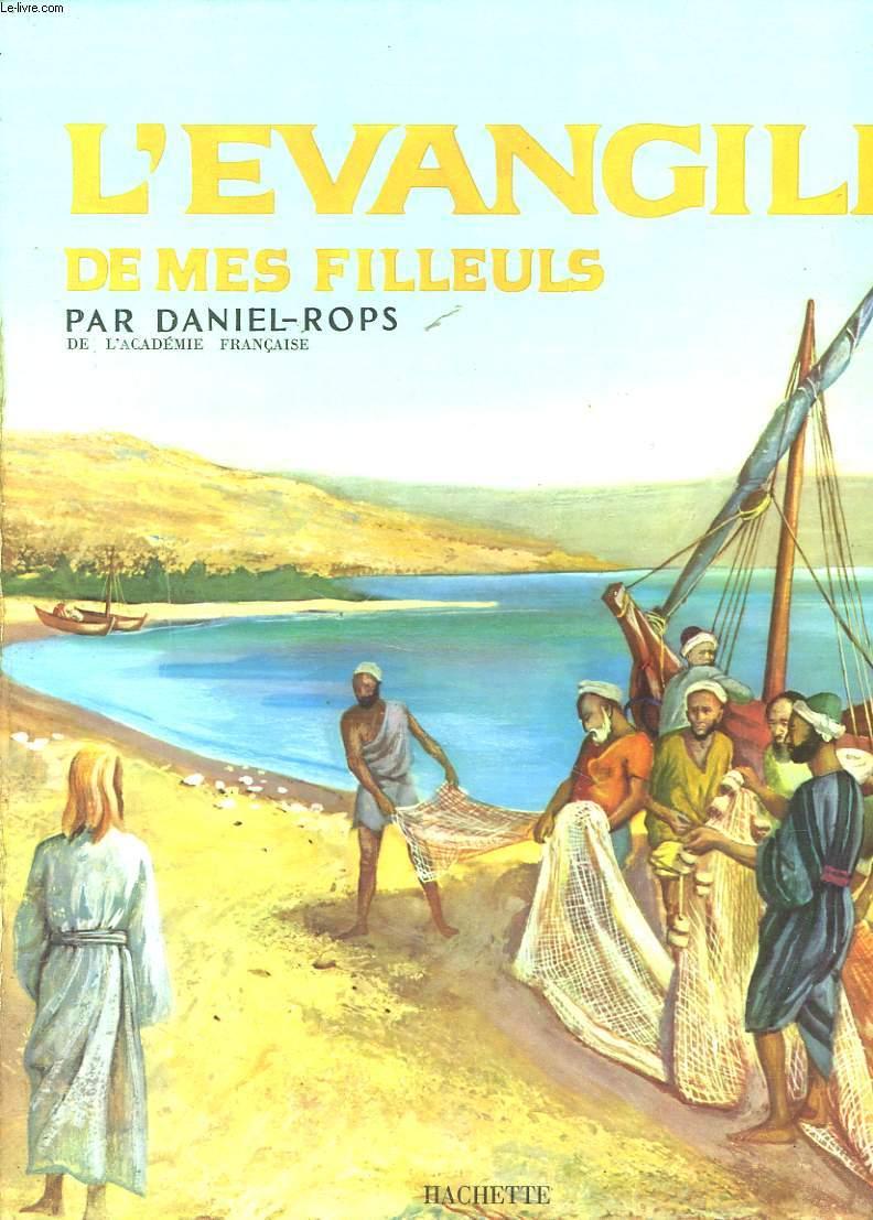 L'EVANGILE DE MES FILLEULS + ENVOI DE L'AUTEUR
