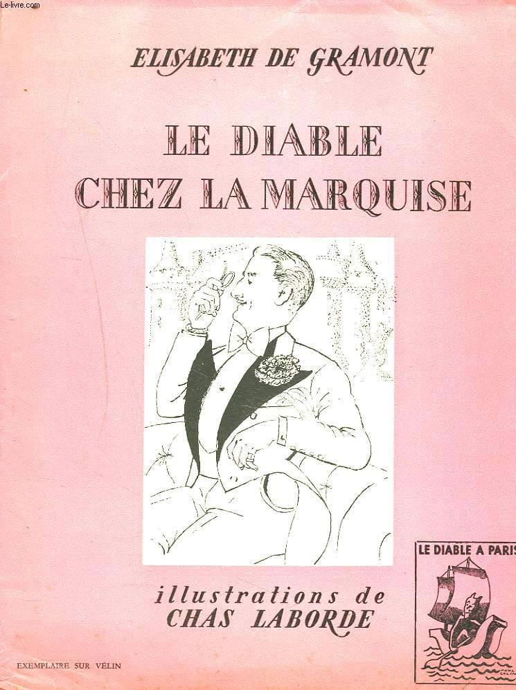 LE DIABLE CHEZ LA MARQUISE