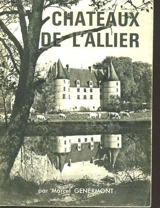 CHATEAUX DE L'ALLIER