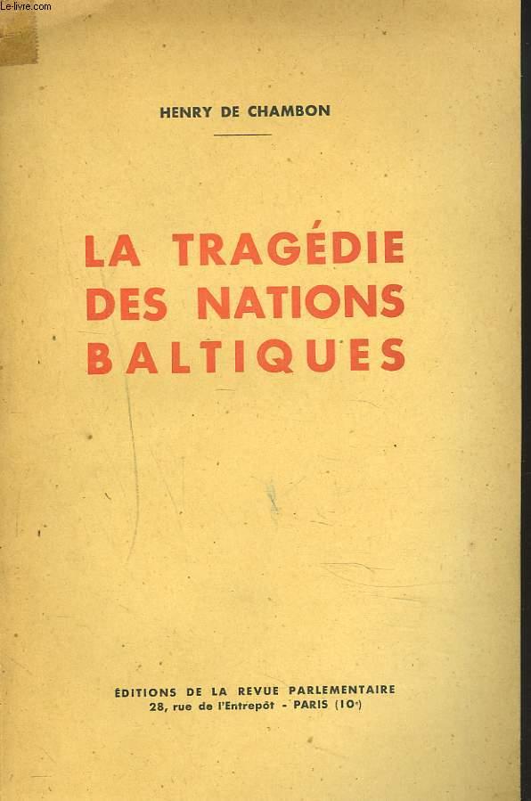 LA TRAGEDIE DES NATIONS BALTIQUES