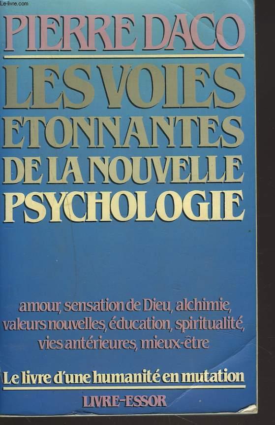 Les prodigieuses victoires de la psychologie moderne
