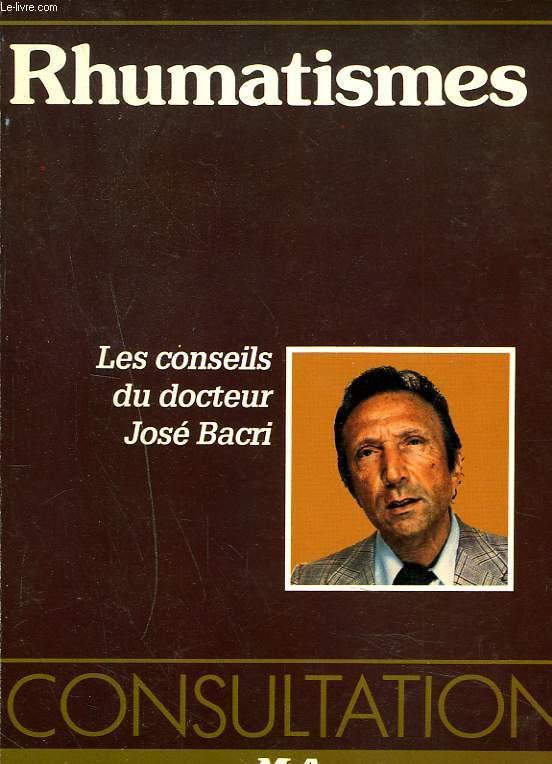 LES CONSEILS DU DOCTEUR JOSE BACRI. RHUMATISMES.