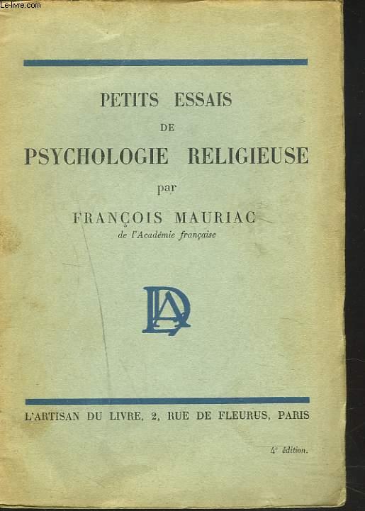 PETITS ESSAIS DE PSYCHOLOGIE RELIGIEUSE.