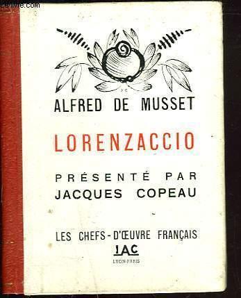 LORENZACCIO. PRESENTE PAR JACQUES COPEAU.