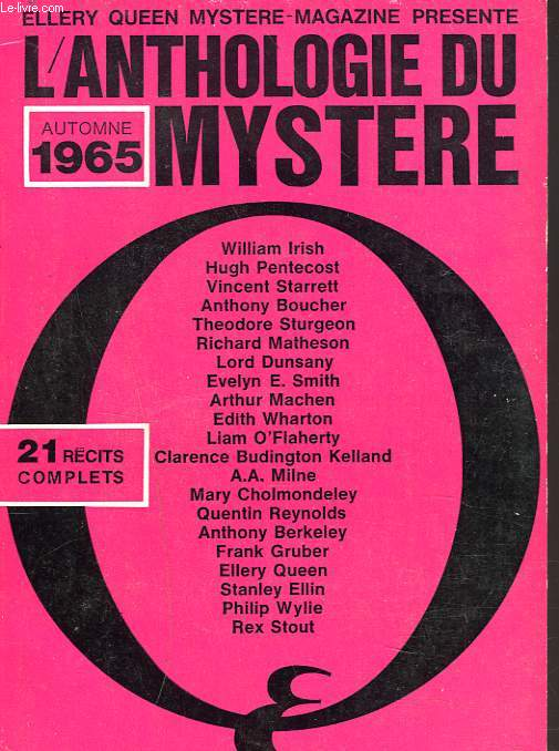 MYSTERE MAGAZINE N°213 bis, AUTOMNE 1965. ANTHOLOGIE DU MYSTERE. WILLIAM IRISH/ HUGH PENTECOST/ VINCENT STARRET/ ANTHONY BOUCHER/ THEODORE STURGEON/ RICHARD MATHESON / ...