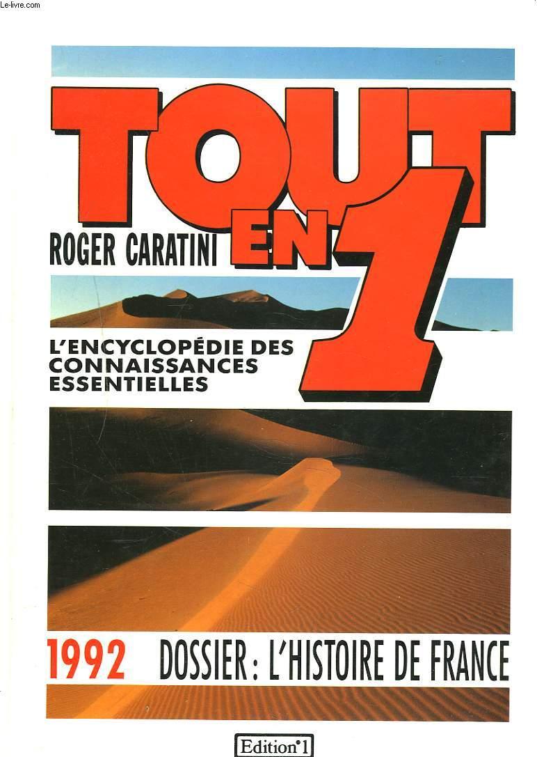 TOUT EN 1. L'ENCYCLOPEDIE DES CONNAISSANCES ESSENTIELLES. 1992. DOSSIER : L'HISTOIRE DE FRANCE.