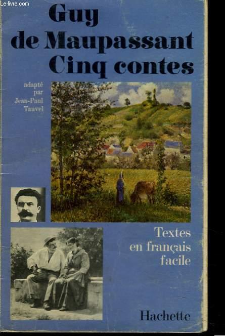 CINQ CONTES. ROMAN ADAPTE EN FRANCAIS FACILE PAR JEAN-PAUL TAUVEL.