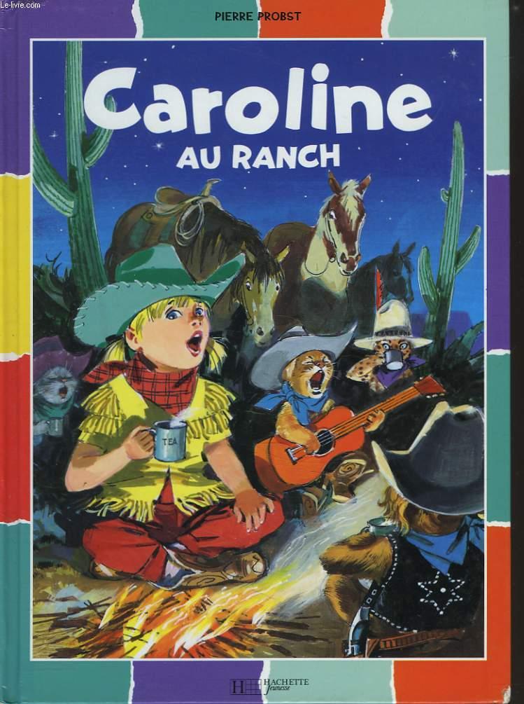 CAROLINE AU RANCH