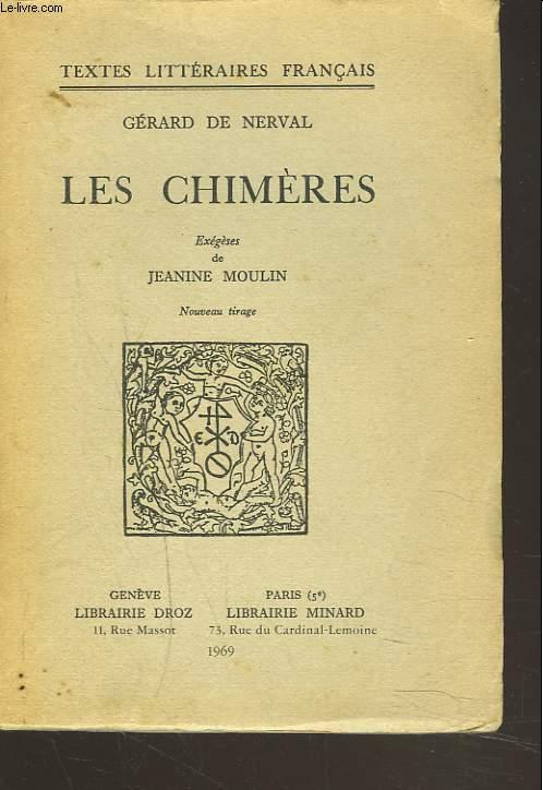 LES CHIMERES. EXEGESES DE JEANINE MOULIN.