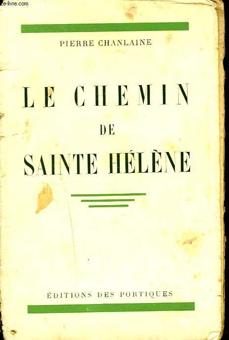 LE CHEMIN DE SAINTE HELENE