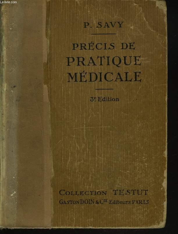 PRECIS DE PRATIQUE MEDICALE.