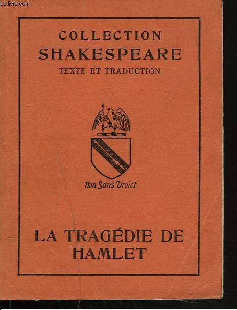 LA TRAGEDIE DE HAMLET. PRINCE DE DANEMARK.