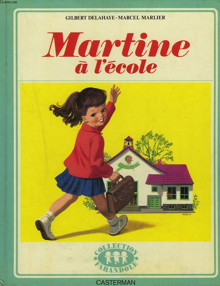 MARTINE A L'ECOLE