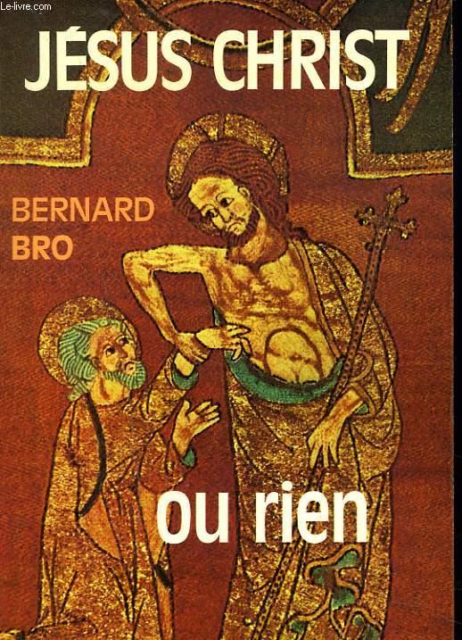 JESUS CHRIST OU RIEN