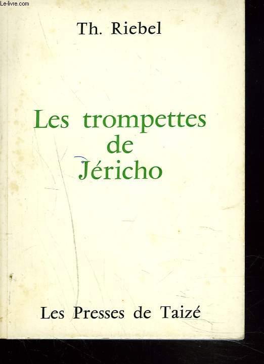 LES TROMPETTES DE JERICHO