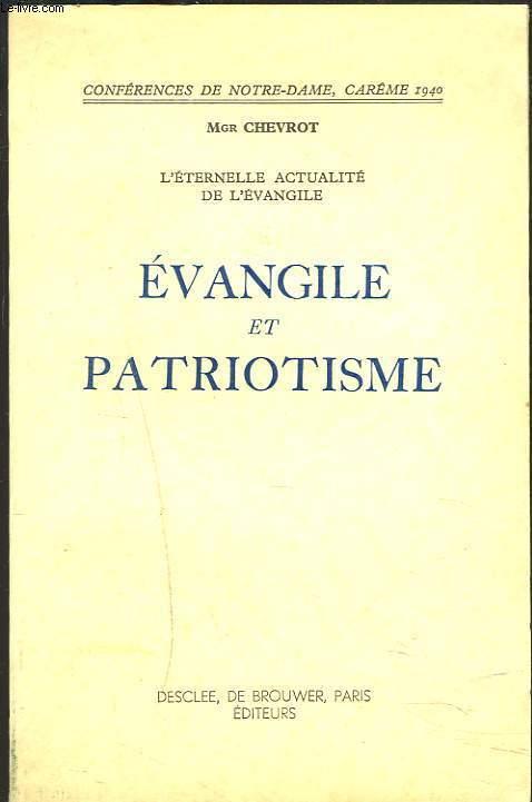 EVANGILE ET PATRIOTISME. L'ETERNELLE ACTUALITE DE L'EVANGILE.