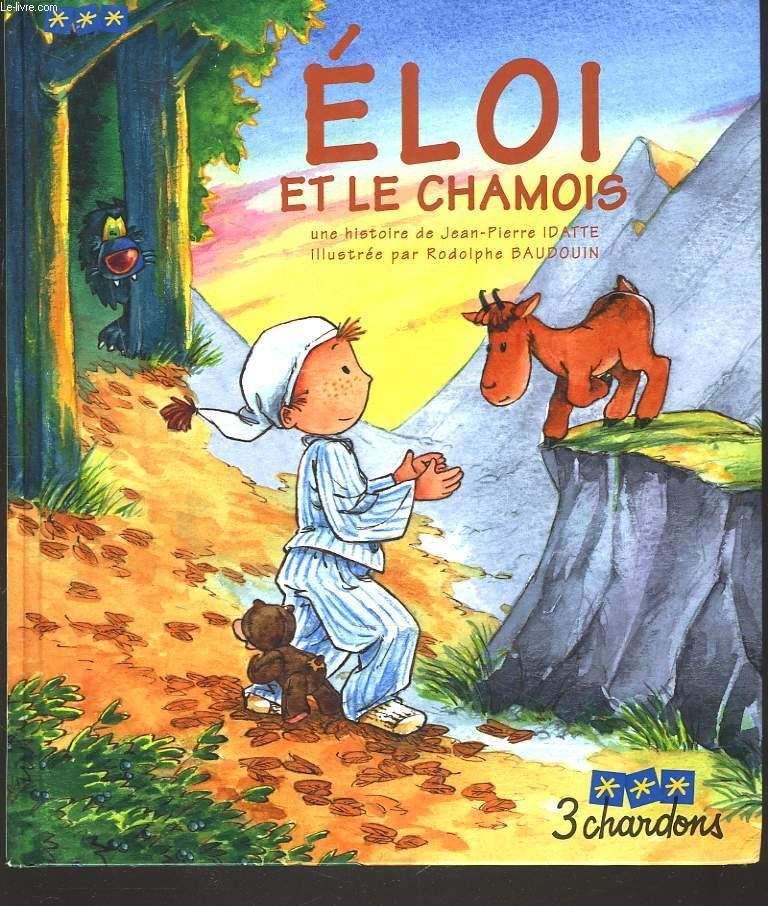 ELOI ET LE CHAMOIS (LIVRE SANS LE CD)