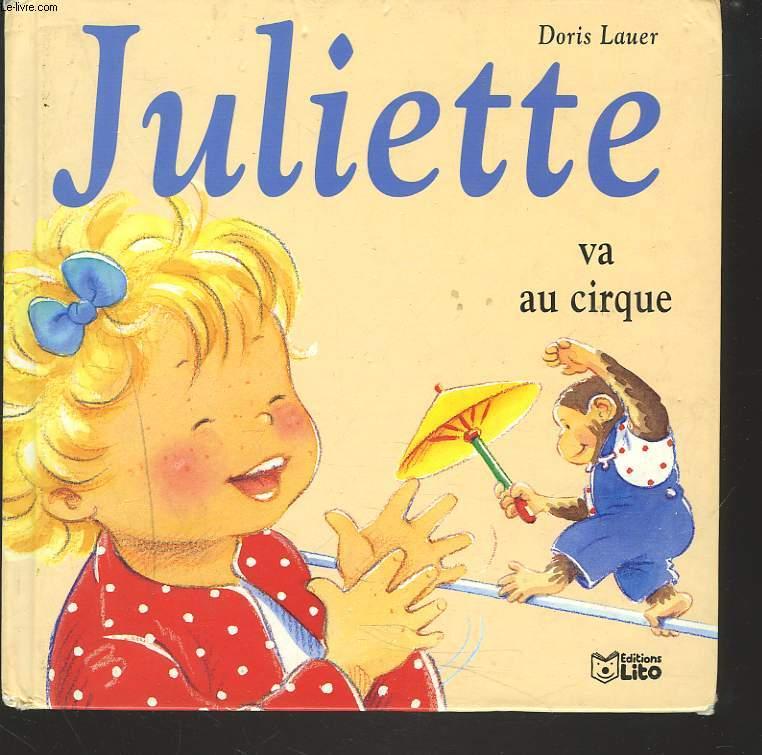 JULIETTE VA AU CIRQUE