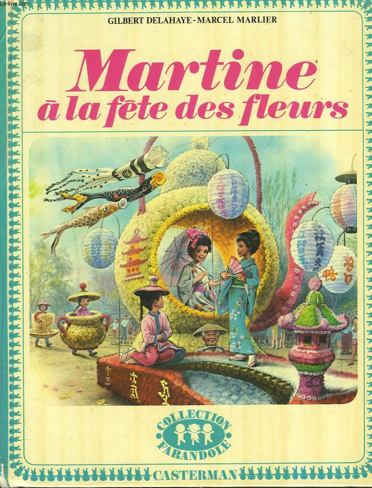 MARTINE A LA FÊTE DES FLEURS