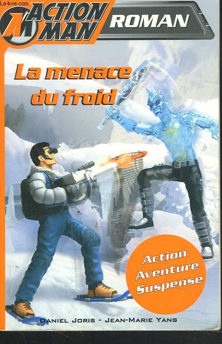 ACTION MAN 2. LA MENACE DU FROID.