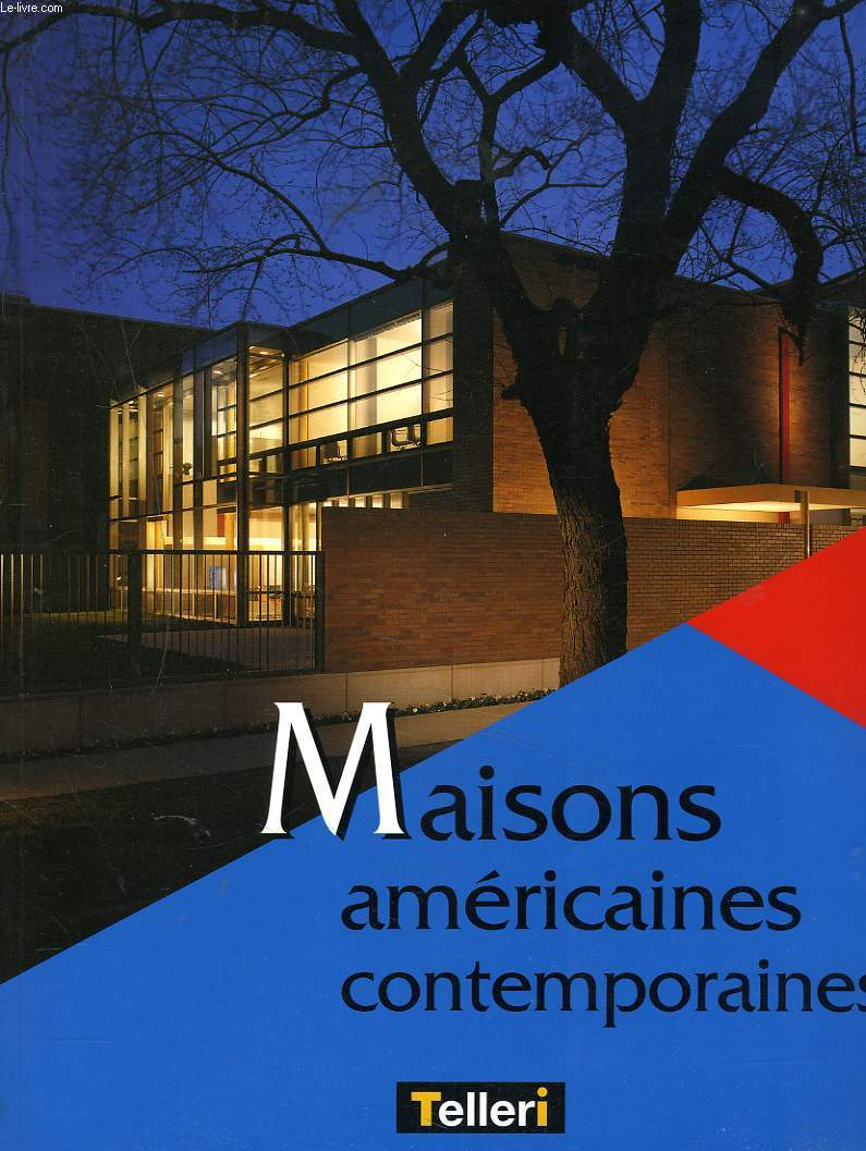 MAISONS AMERICAINES CONTEMPORAINES