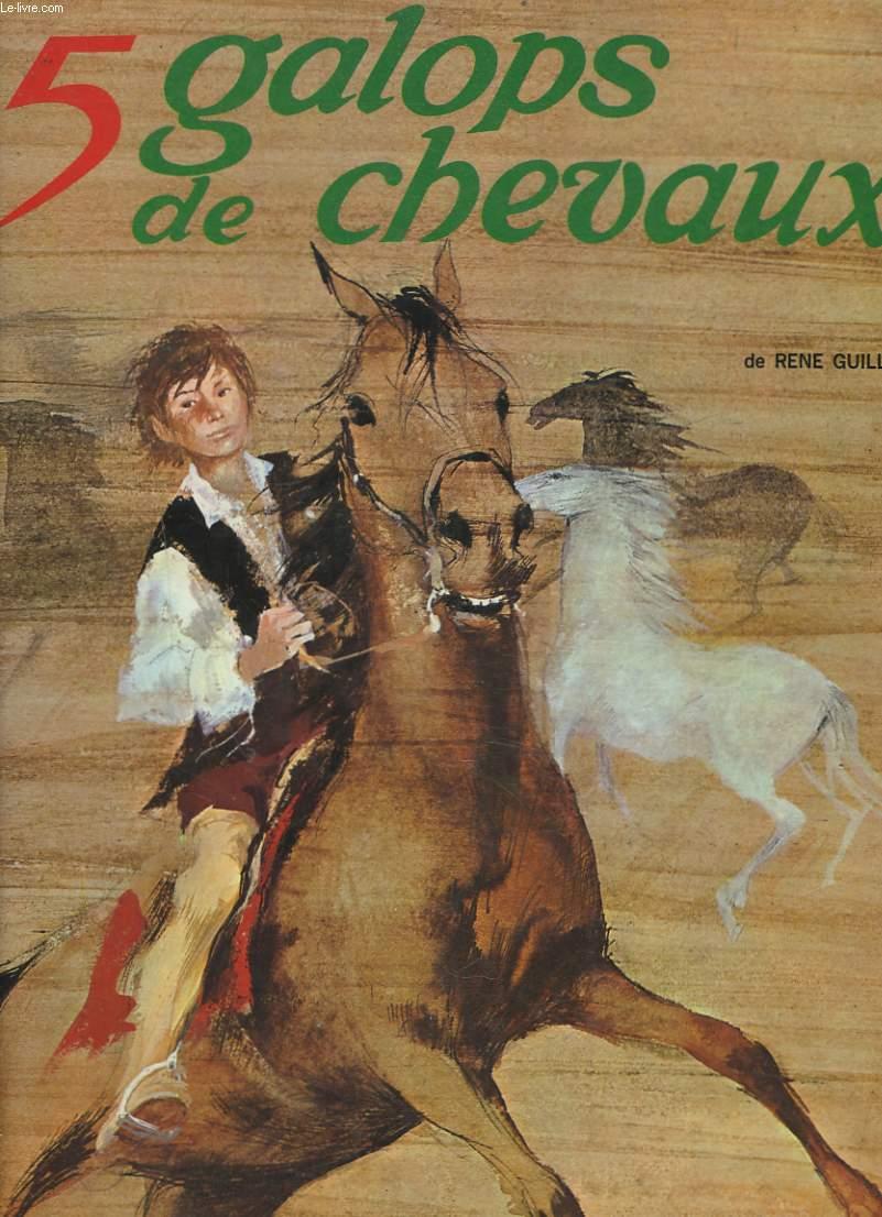 5 GALOPS DE CHEVAUX