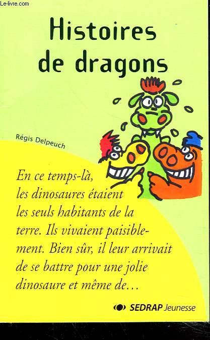 HISTOIRES DE DRAGONS + ENVOI DE L'AUTEUR.