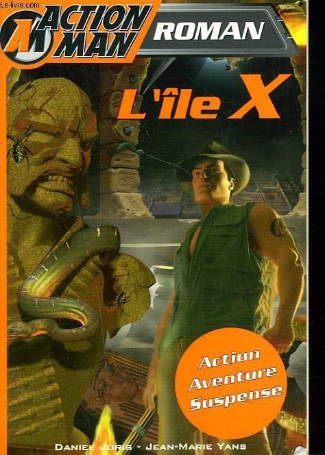 ACTION MAN 1. L'ILE X.