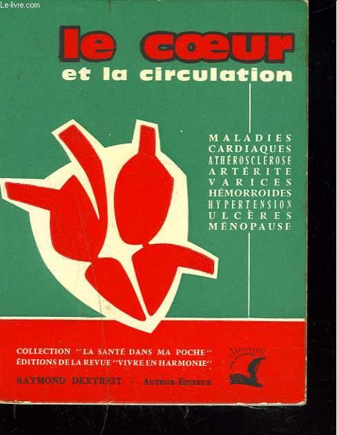 LE COEUR ET LA CIRCULATION.