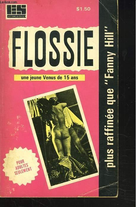 FLOSSIE, UNE JEUNE VENUS DE 15 ANS.