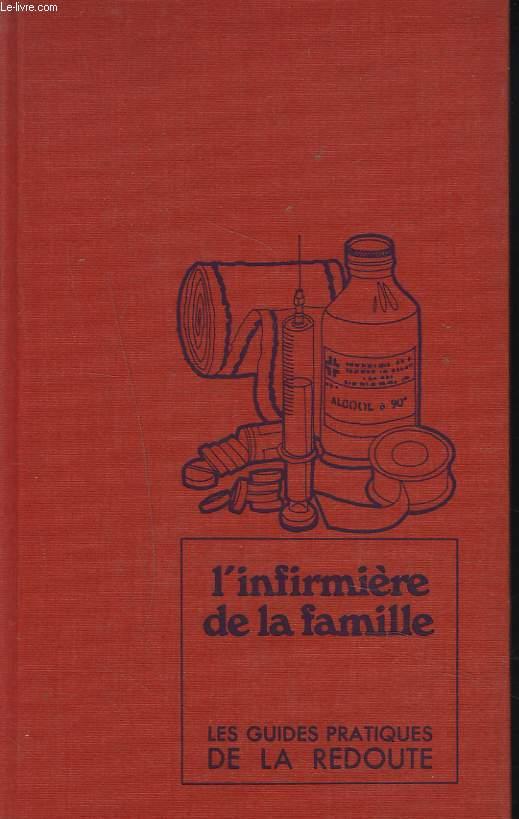 LES GUIDES PRATIQUES DE LA REDOUTE.11. L'INFIRMIERE DE LA FAMILLE.